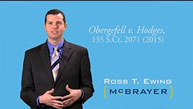 Photo of Video Blog - Ross Ewing - The Impact of the U.S. Supreme Court Case Obergefell v. Hodges on Family Law for Same-Sex Couples